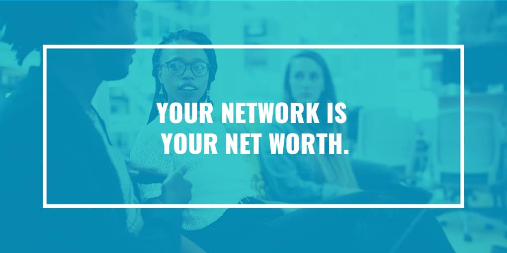 Your-Network-Is-Your-Net-Worth