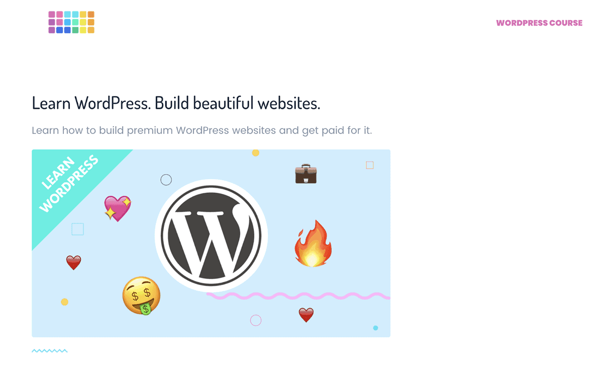 Learn WordPress. Build beautiful websites