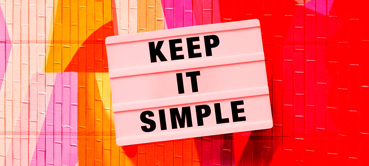 """keep it simple"" sign"