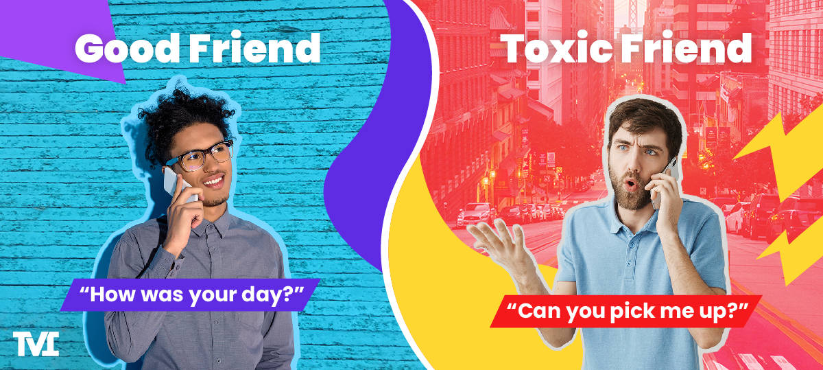 good friend vs. toxic friend