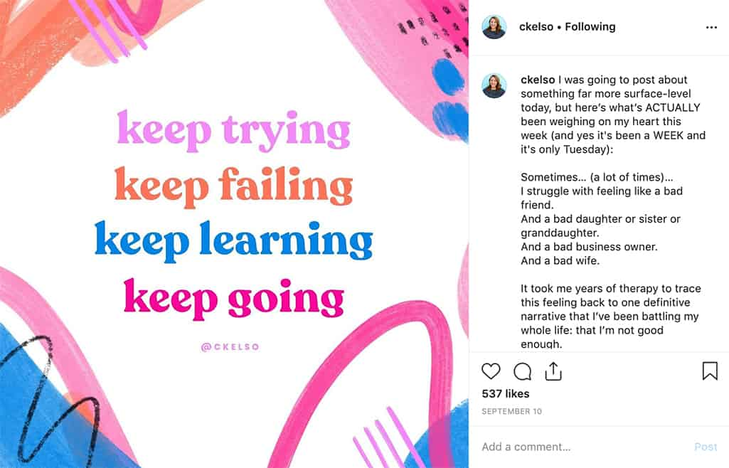 "quote graphic on Instagram ""keep trying, keep failing, keep learning, keep going"" by @ckelso"