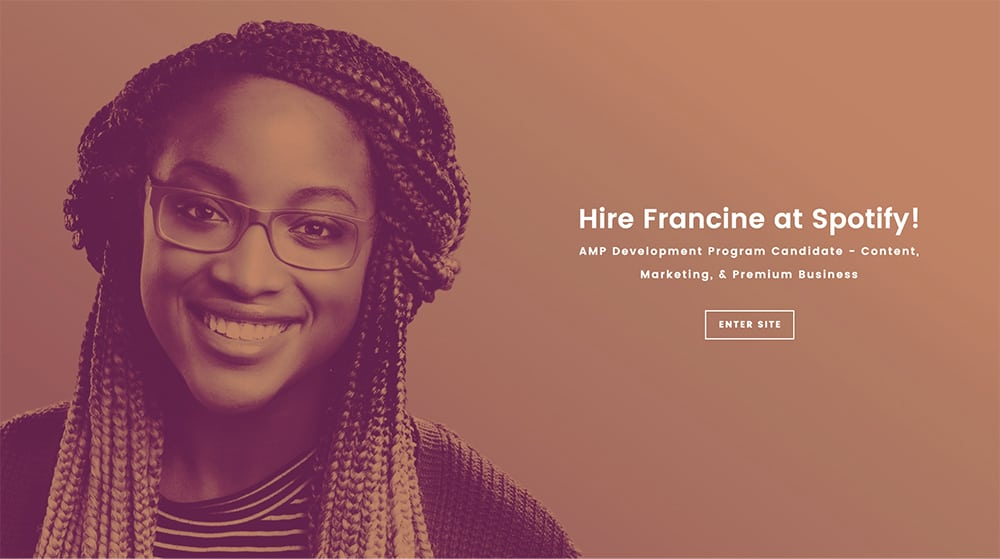 "portfolio website, ""Hire Francine at Spotify!"""