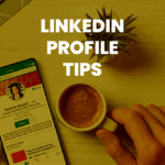blog post: LinkedIn Profile Tips