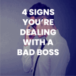 blog post: 4 Signs You're Dealing With a Bad Boss