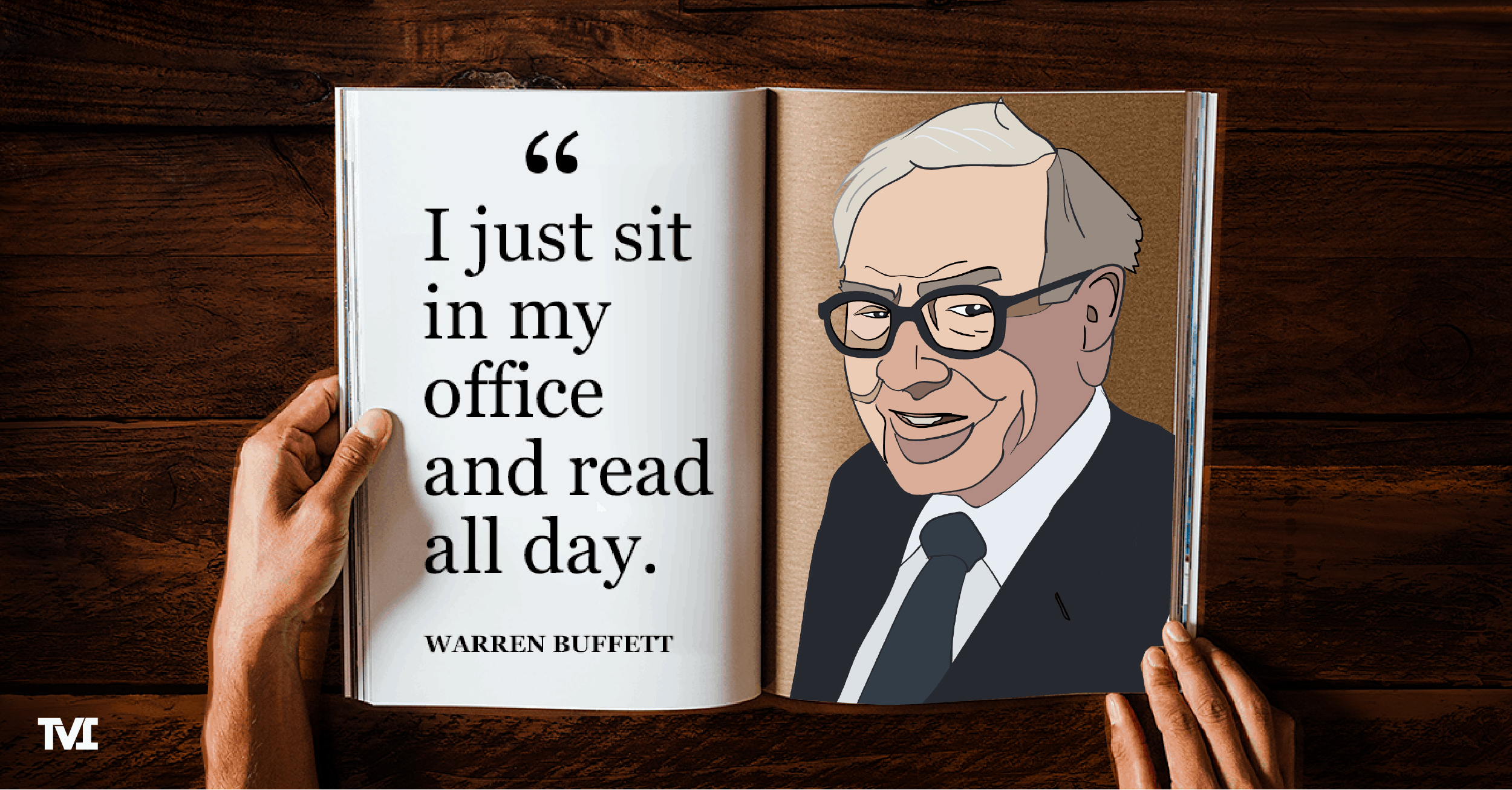 "Warren Buffett quote on magazine with an illustration of Buffett: ""I just sit in my office and read all day."""