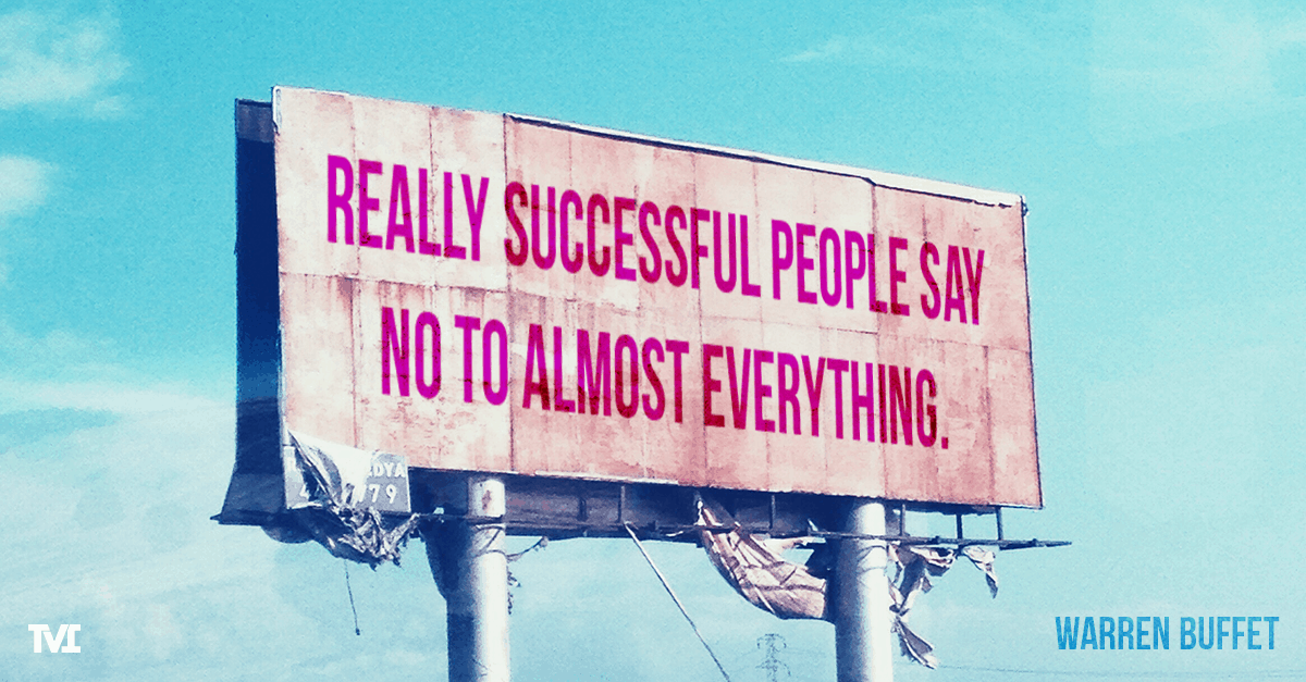 "Warren Buffett quote on billboard: ""Really successful people say no to almost everything."""