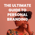 blog post: The Ultimate Guide to Personal Branding