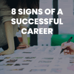 blog post: 8 Signs of a Successful Career