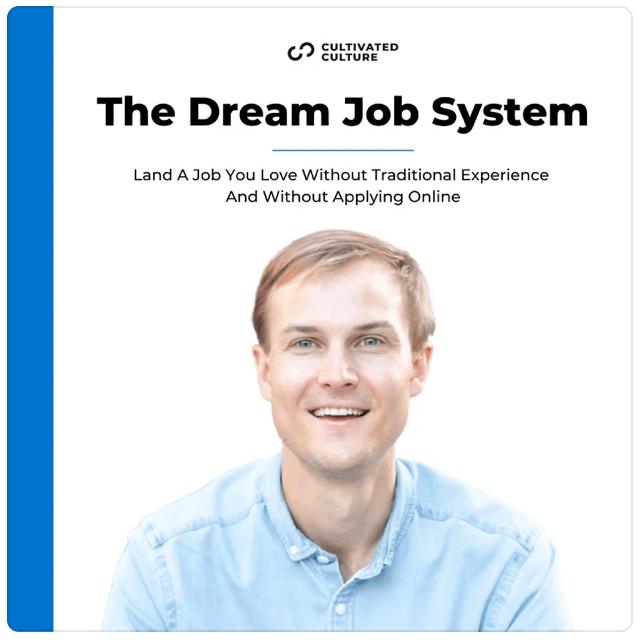 The Dream Job System, with headshot of Austin Belcak