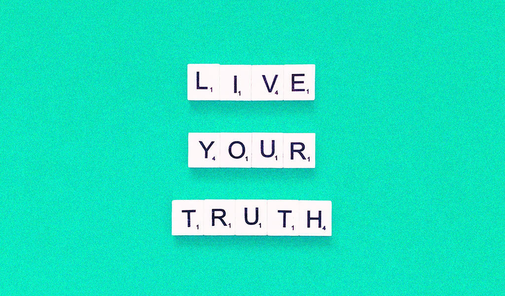 """""""Live your truth"""" on green background"""