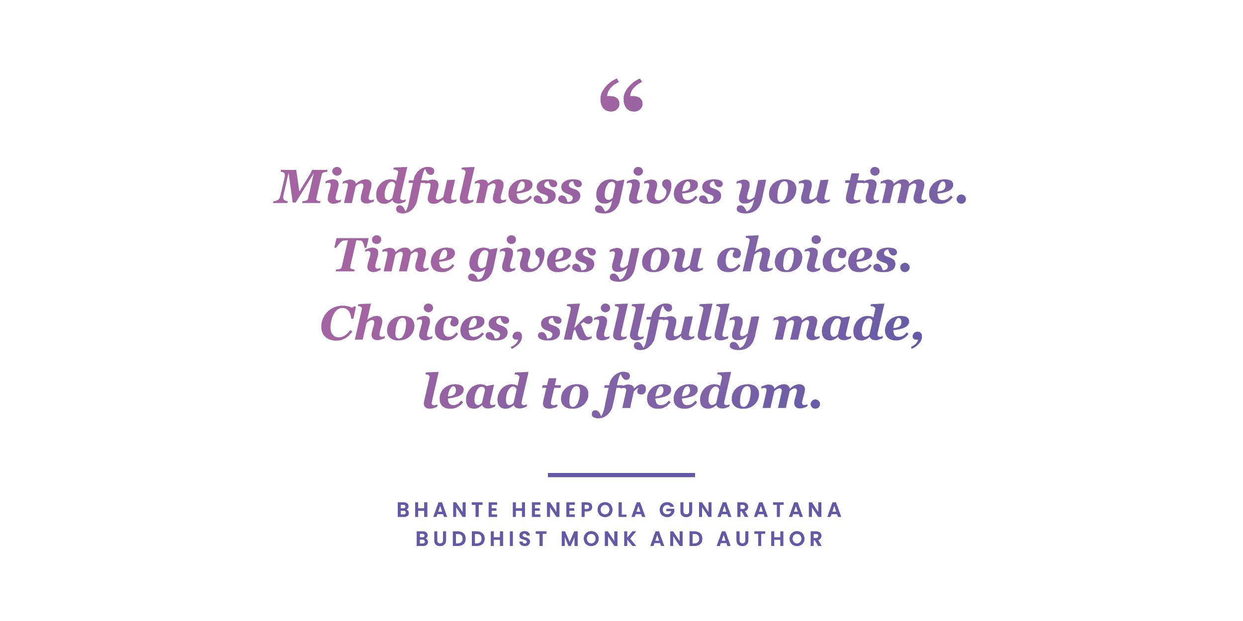 Mindfulness quote by Bhante Henepola Gunaratana