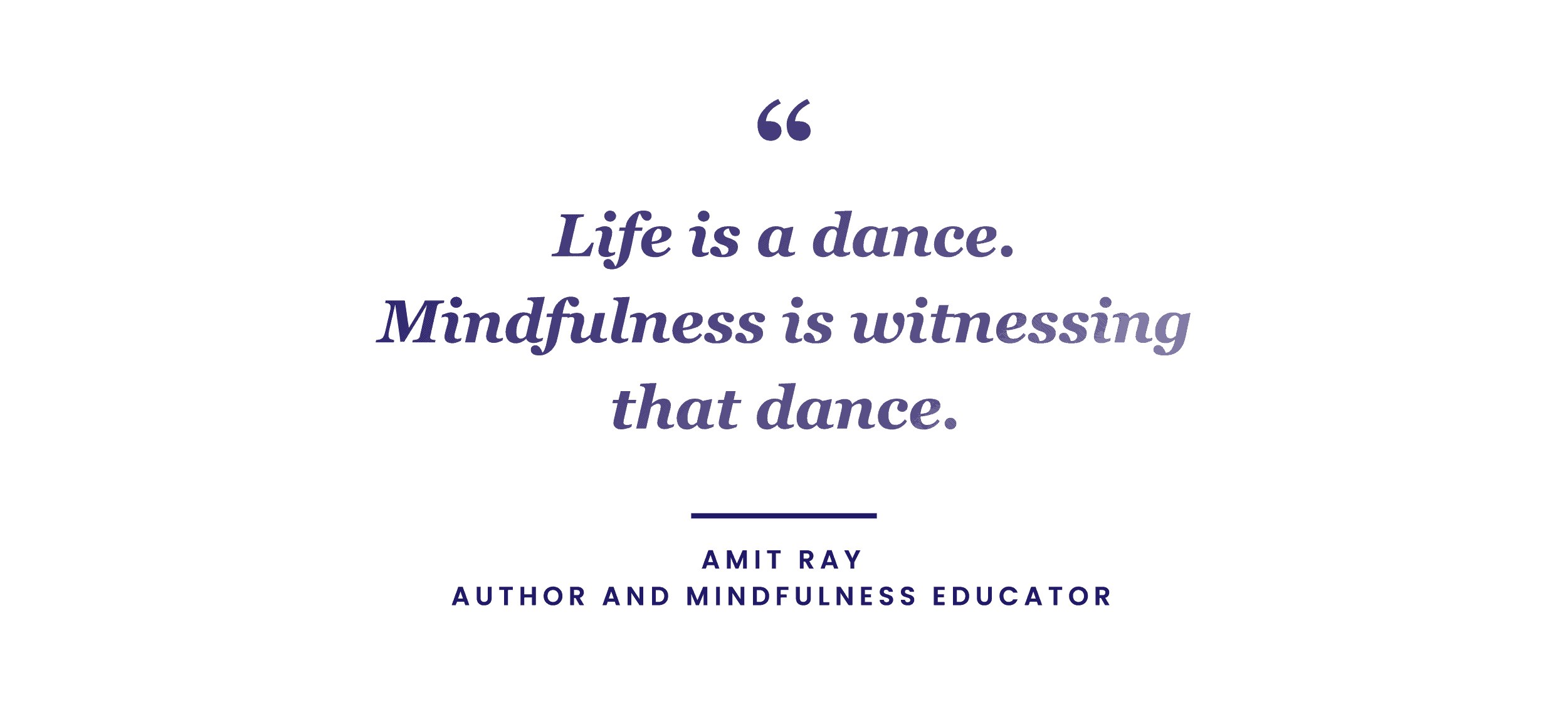 mindfulness quote by Amit Ray