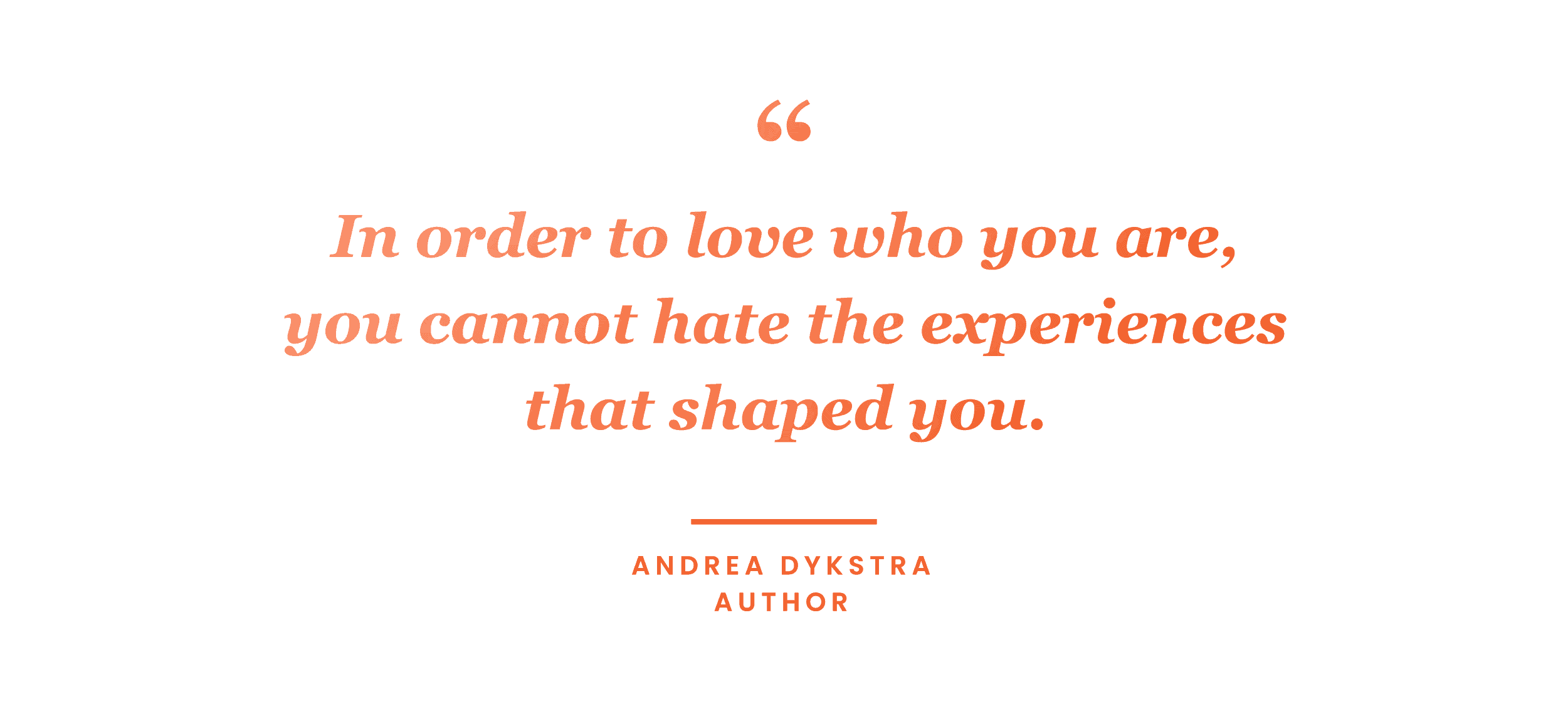 mindfulness quote by Andrea Dykstra
