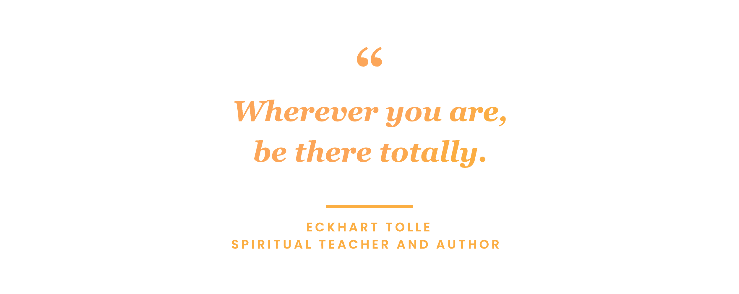 mindfulness quote by Eckhart Tolle