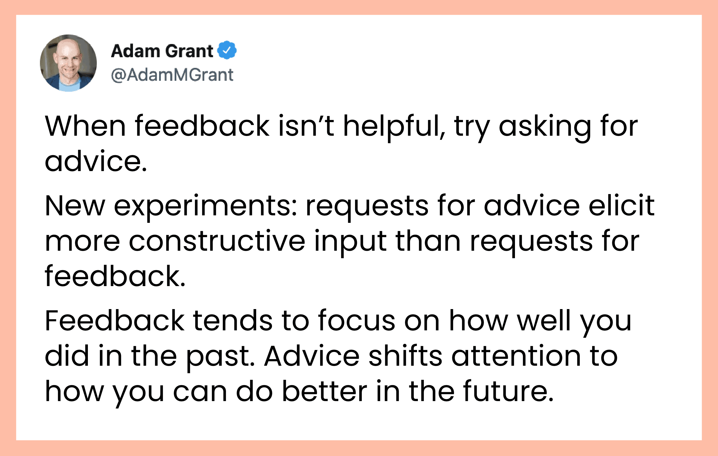 Tweet by Adam Grant on asking for feedback by asking for advice